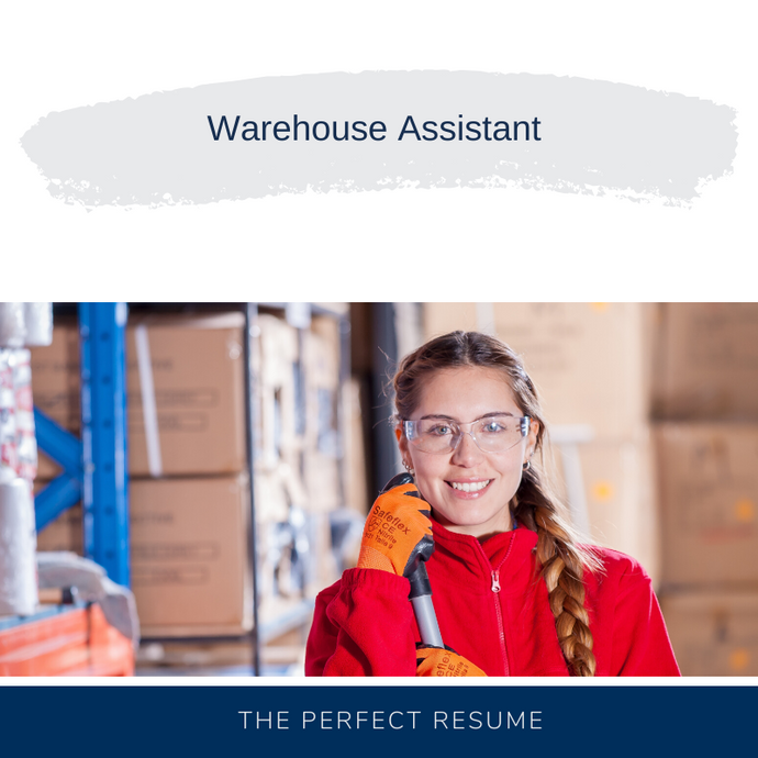 Warehouse Assistant Resume Writing Services