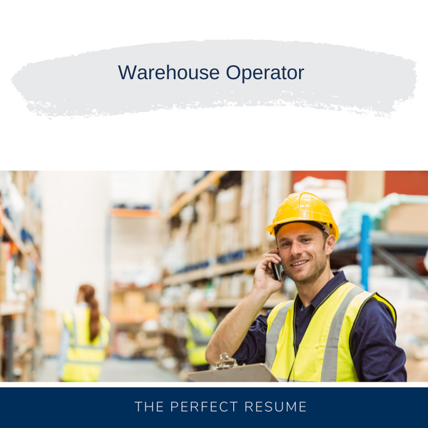 Warehouse Operator Resume Writing Services