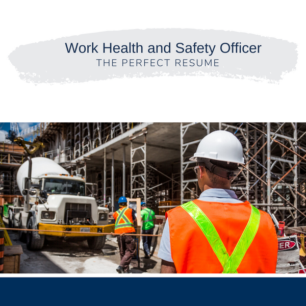 Work Health and Safety Officer Resume Writing Services