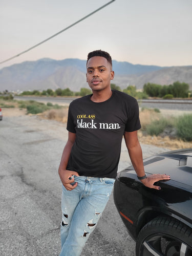 Cool Ass Black Man. Black T-Shirt