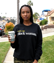 Load image into Gallery viewer, #CoolAssBlackWoman Crewneck Sweatshirt