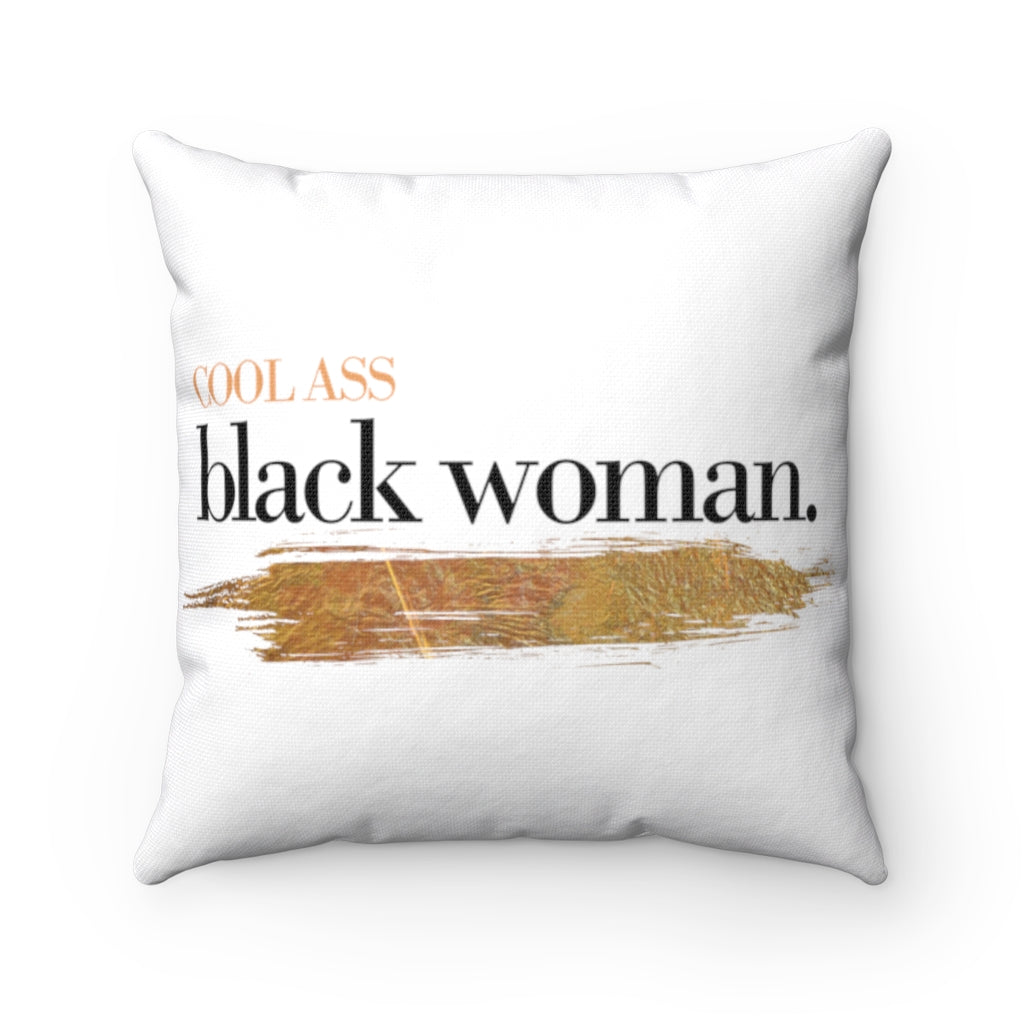Cool Ass Black Woman Pillow