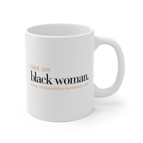 #CoolAssBlackWoman Coffee Mug