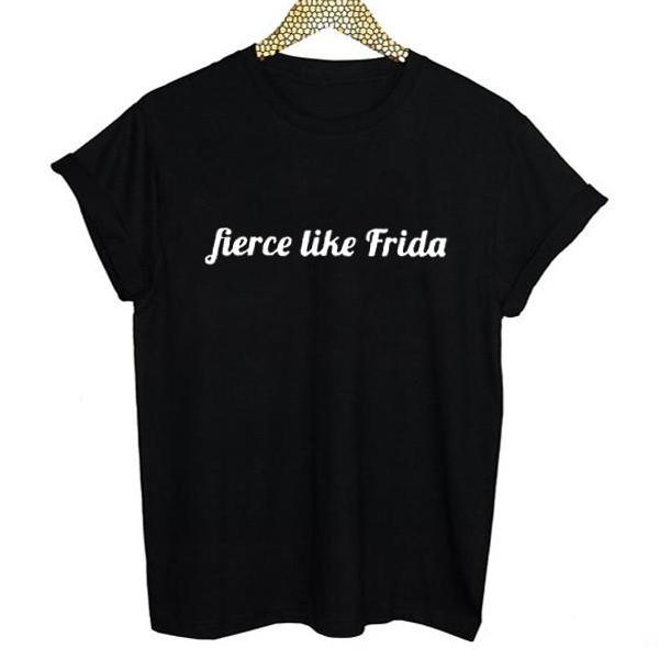 Fierce Like Frida T-Shirt