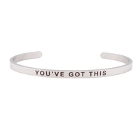 """YOU' VE GOT THIS"" Custom Stainless Steel Engraved Message Bracelet"