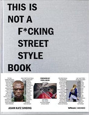 This is Not a F*ucking street style book-Life-Bogartstore