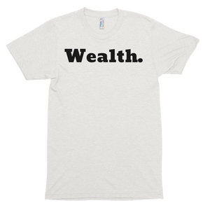 Wealth T-shirt