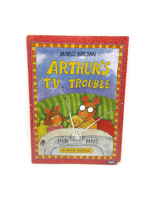 Arthur's TV Trouble (An Arthur Adventure) by Marc Brown | Paperback