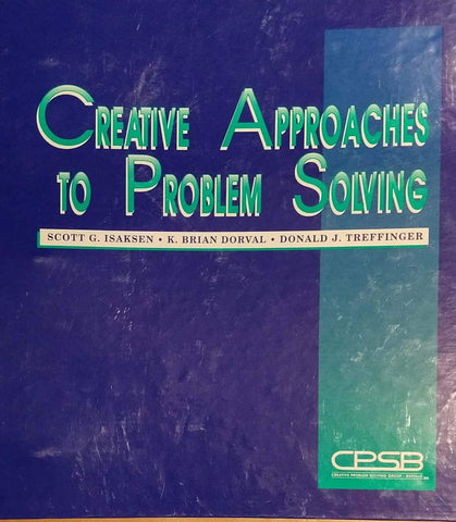 Creative Approaches to Problem Solving by Creative Problem Solving Group Staff