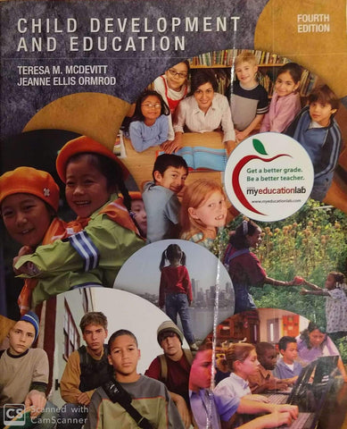 Child Development and Education by Teresa M. McDevitt and Jeanne Ellis Ormrod