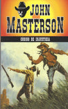 Codigo de injusticia Coleccion Oeste Volume 8 Spanish Edition by John Masterson