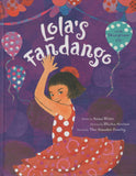 Lola's Fandango by Anna Witte with Storytime CD Hardcover by Anna Witte