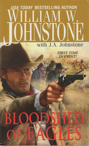 Bloodshed of Eagles by William W. Johnstone Paperback