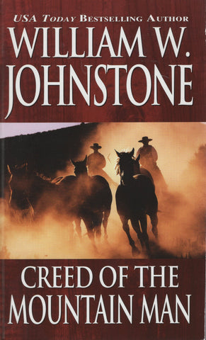Creed of the Mountain Man by William W. Johnstone Paperback