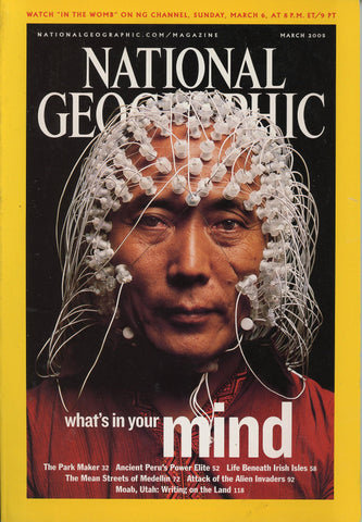 National Geographic Magazine What's In Your Mind March 2005