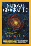 National Geographic Magazine Discovering the first Galaxies February 2003
