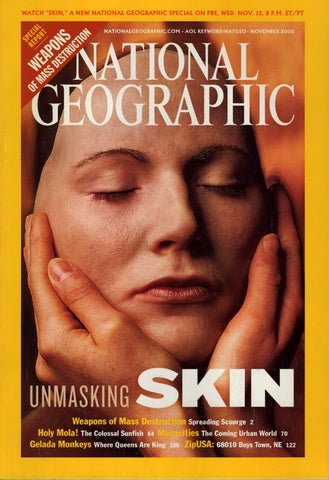 National Geographic Magazine Unmasking Skin November 2002