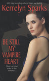 Be Still My Vampire Heart by Kerrelyn Sparks New York Times Bestseller