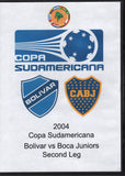 Copa Sudamericana Bolivar vs Boca Juniors Second Leg 2004 DVD