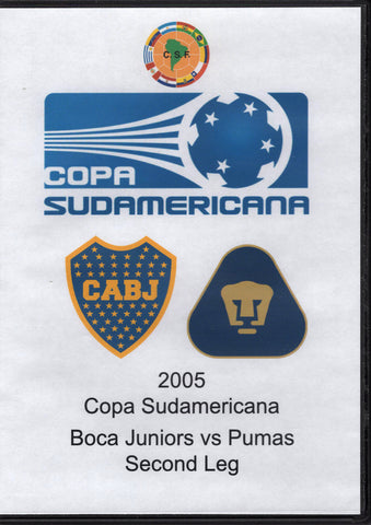 Copa Sudamericana  Boca Juniors vs Pumas Second Leg 2005 DVD