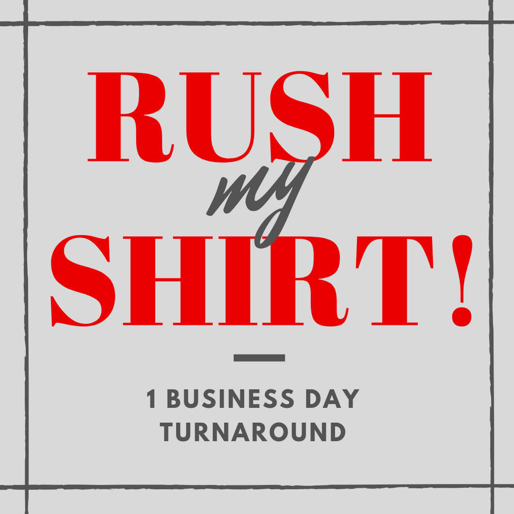 RUSH My Shirt