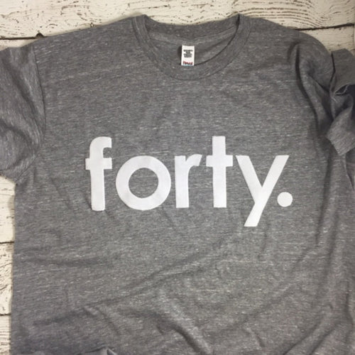 forty shirt, adult birthday shirt, 40th birthday