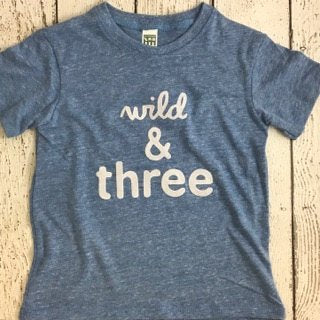 wild and three, wild and three shirt, wild and free party