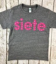 Load image into Gallery viewer, spanish birthday shirt, siete shirt, seven shirt