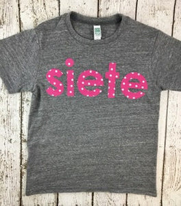 spanish birthday shirt, siete shirt, seven shirt