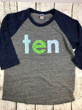 Load image into Gallery viewer, Ten shirt, big kids birthday shirt, raglan