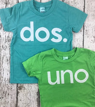Load image into Gallery viewer, spanish birthday shirt, uno shirt, dos shirt