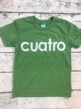 Load image into Gallery viewer, spanish birthday shirt, cuatro shirt, four shirt
