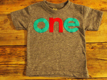 Load image into Gallery viewer, Turquoise and Red lowercase one Birthday Tee Organic Shirt Blend first birthday shirt