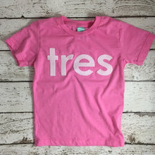 Load image into Gallery viewer, tres birthday shirt, tres shirt, third birthday