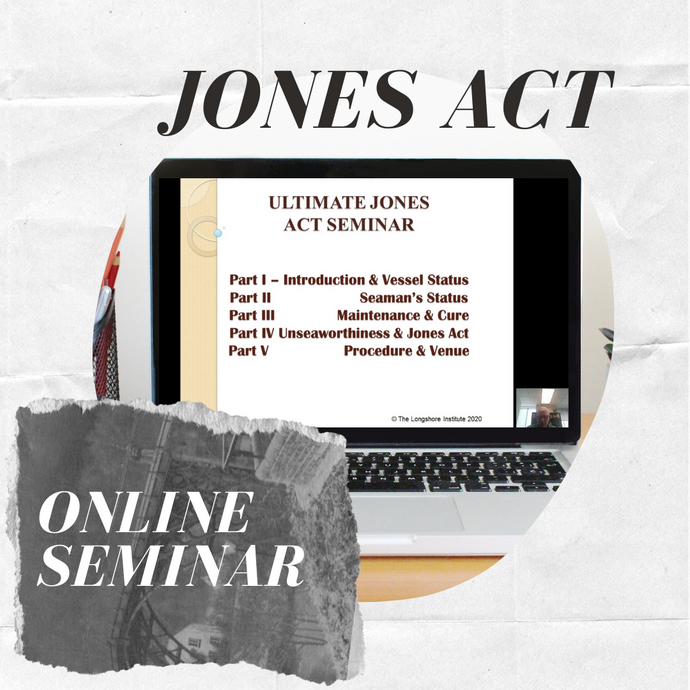 Ultimate Jones Act Online Seminar