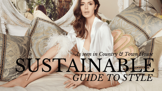 SUSTAINABLE GUIDE TO STYLE