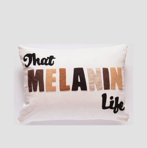 """That Melanin Life"" 20x14 inch White Decorative Pillow, Throw Pillow,"