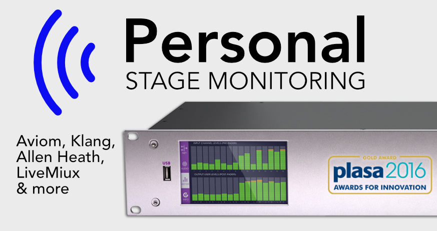 Personal Stage Monitoring
