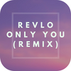 Revlo - Only You