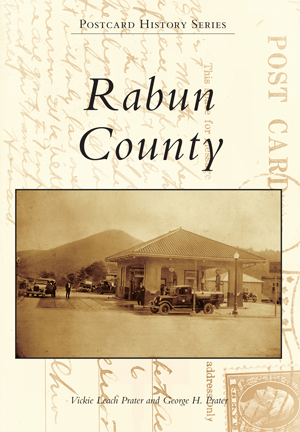 Rabun County (Postcard History) by George and Vickie Prater