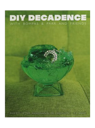 DIY Decadence with Bompas & Parr and Friends
