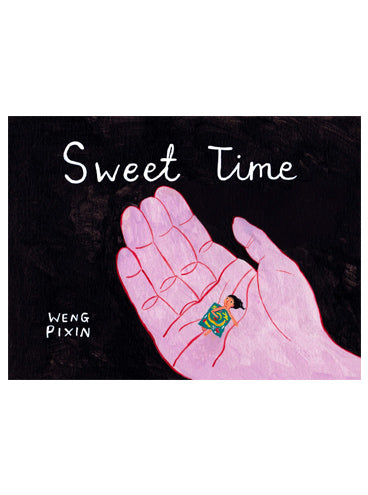 Sweet Time – Weng Pixin