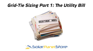 Solar Home Grid-Tie System Sizing Part 1: Using a Utility Bill