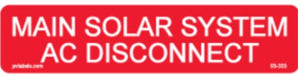 PV Label - MAIN SOLAR SYSTEM AC DISCONNECT - 10 Pack