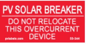 PV Label - PV SOLAR BREAKER-DO NOT RELOCATE THIS OVERCURRENT DEVICE - 10 Pack