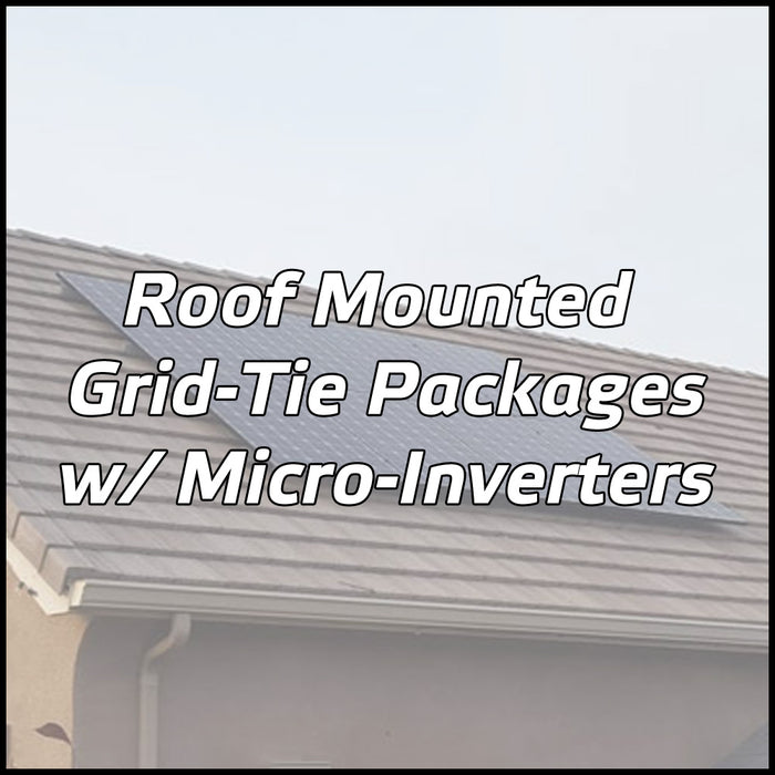Roof Mounted Solar Packages w/ Micro-Inverters