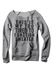 Fashion Women Sweatshirt Casual Pullovers This is My too Tired Pocket Letterwwetoro-wwetoro