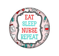 Eat Sleep Nurse Interchangeable Button