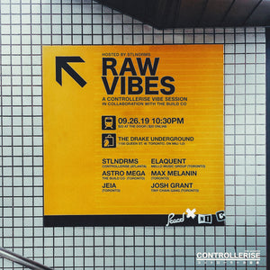 Raw Vibes: A Controllerise Vibe Session (TORONTO)