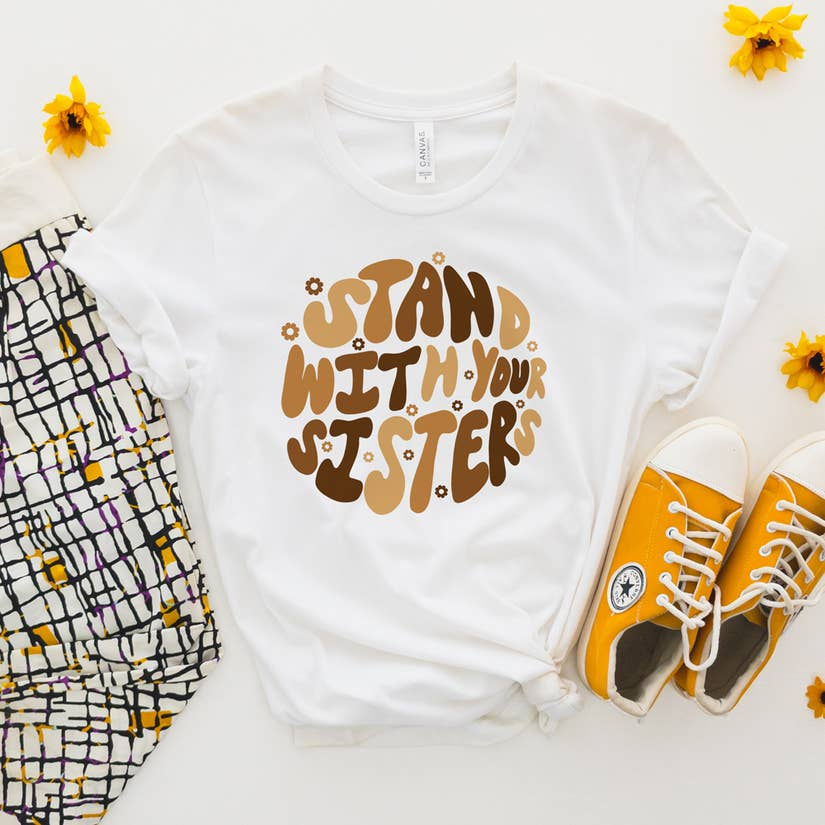 Stand with Your Sisters Graphic Tee
